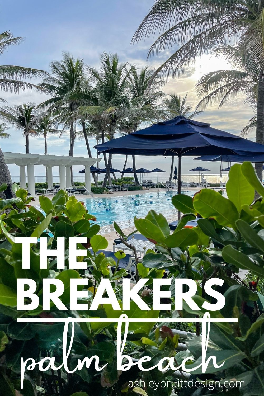 The Breakers Palm Beach - Unapologetic Luxury